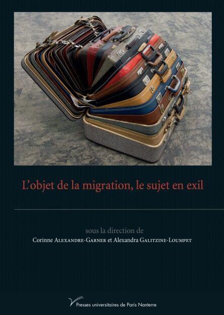 L'OBJET DE LA MIGRATION, LE SUJET EN EXIL – NOV. 2020